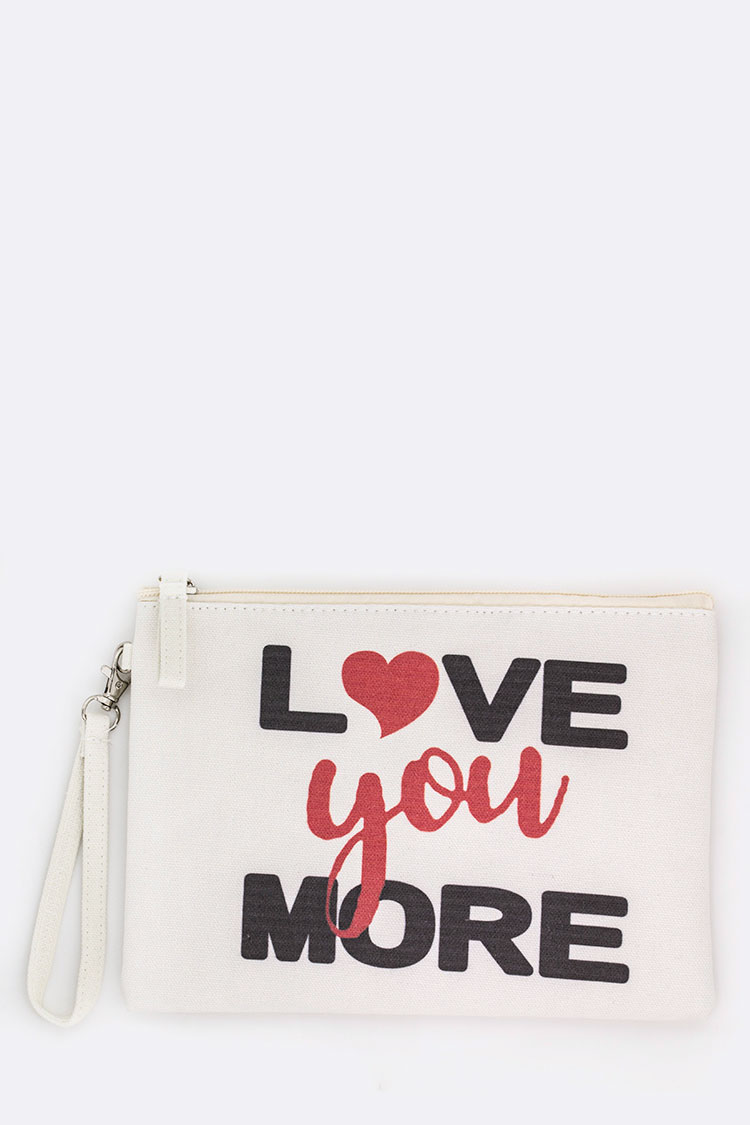 Love You More Canvas Pouch