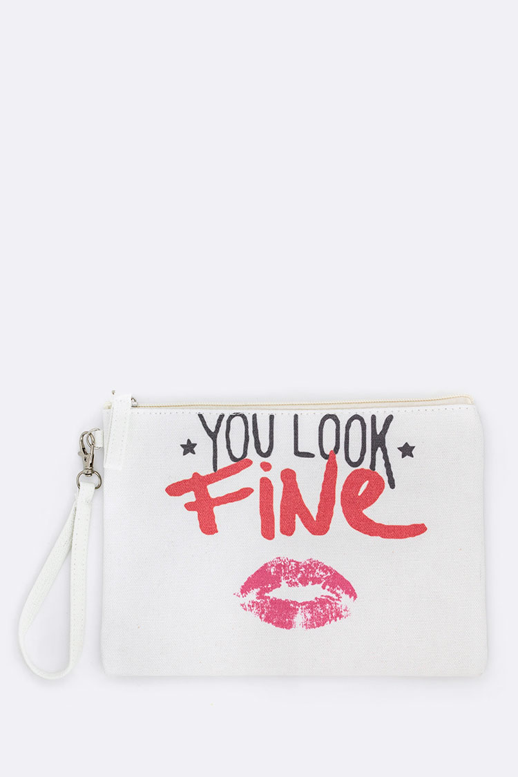 You Look Fine Printed Canvas Pouch