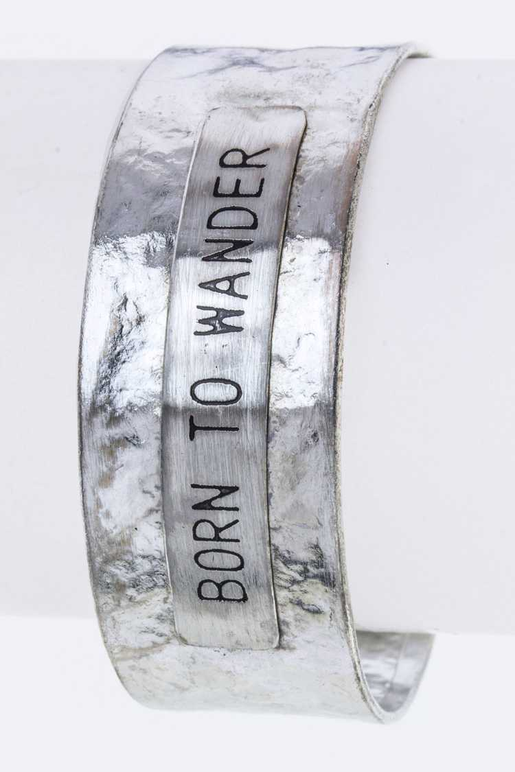 BORN TO WANDER Metal Cuff