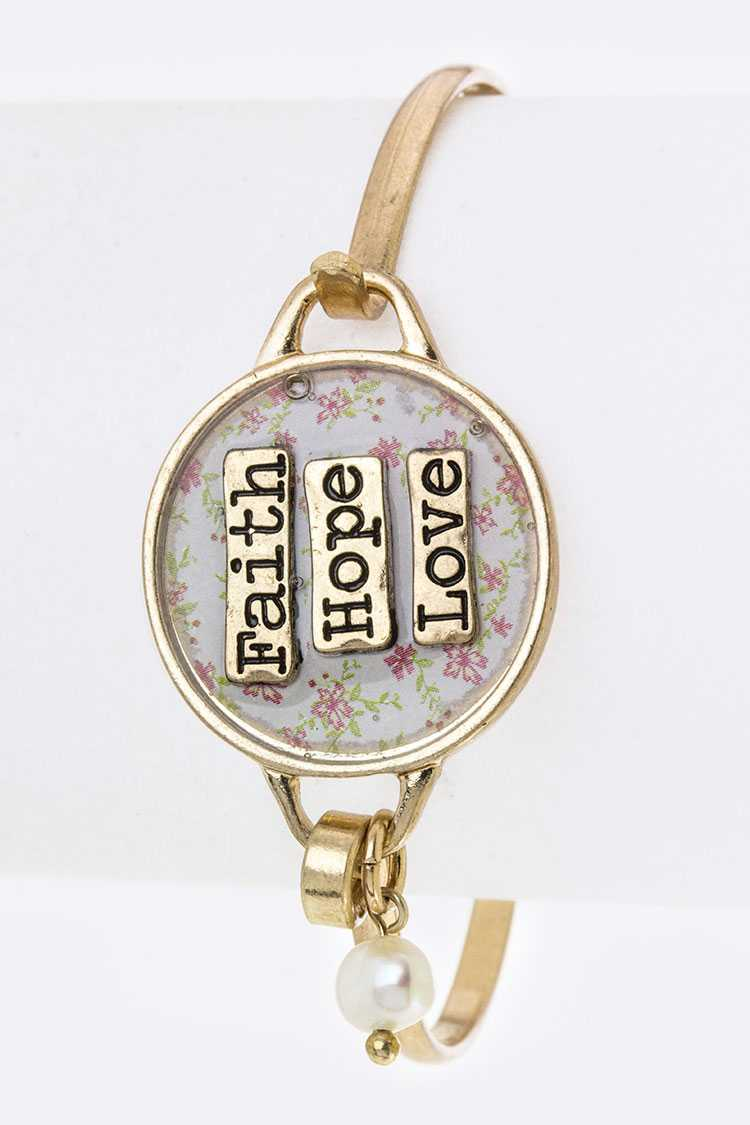 Faith Hope Love Floral Print Disk Hook Bangle