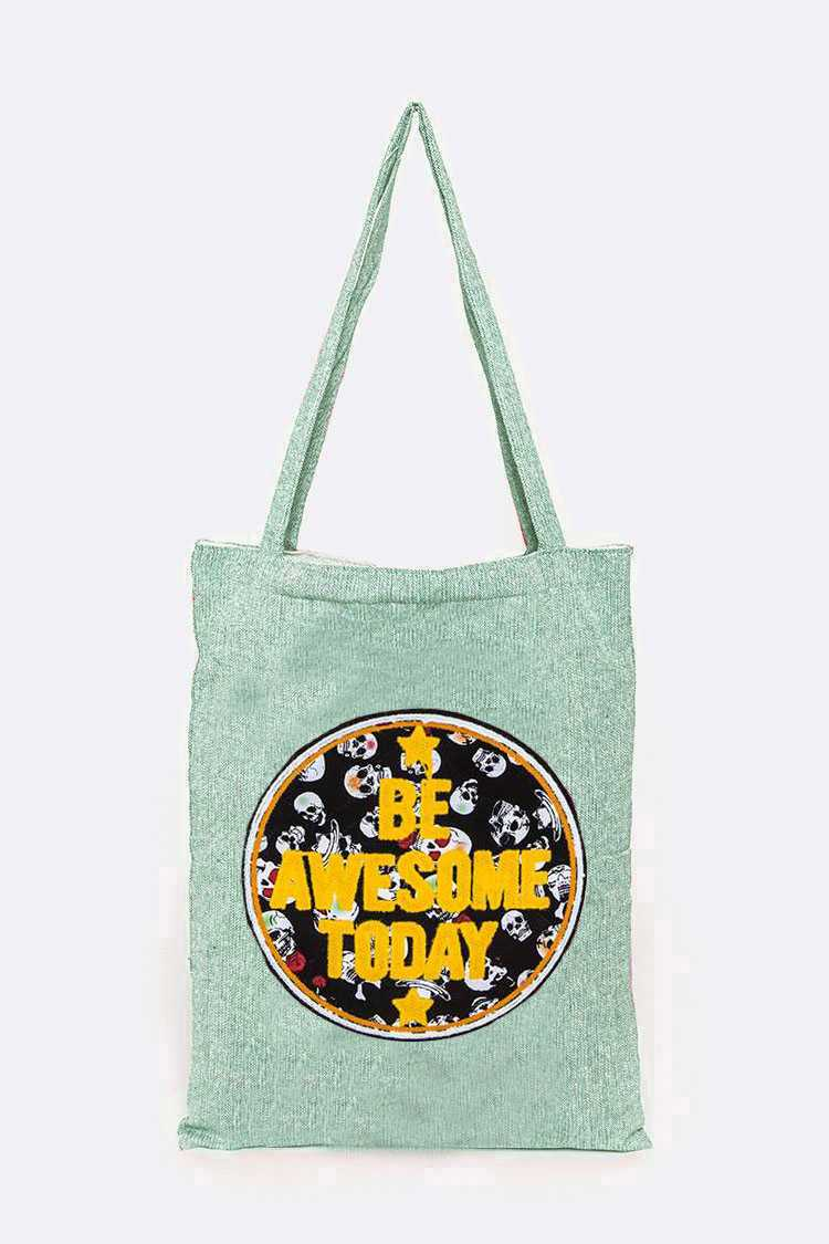 BE AWESOME TODAY Embroidery Canvas Tote